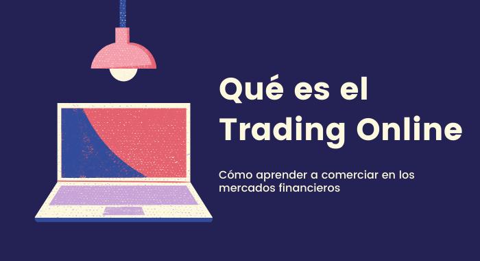 hay que aprender a hacer trading online